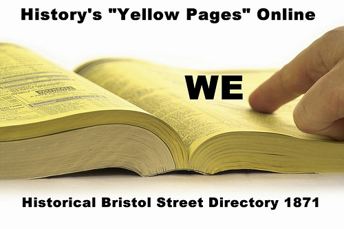 WE – Historical Bristol Street Directory 1871